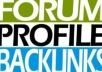 create 22 PR 6 high pr dofollow permanent forum Backlinks manully